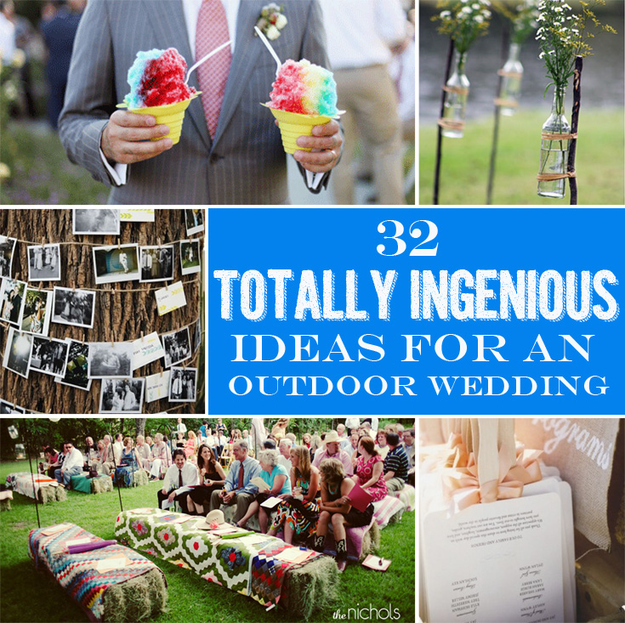 30+ Totally Ingenious Ideas For An Outdoor Wedding