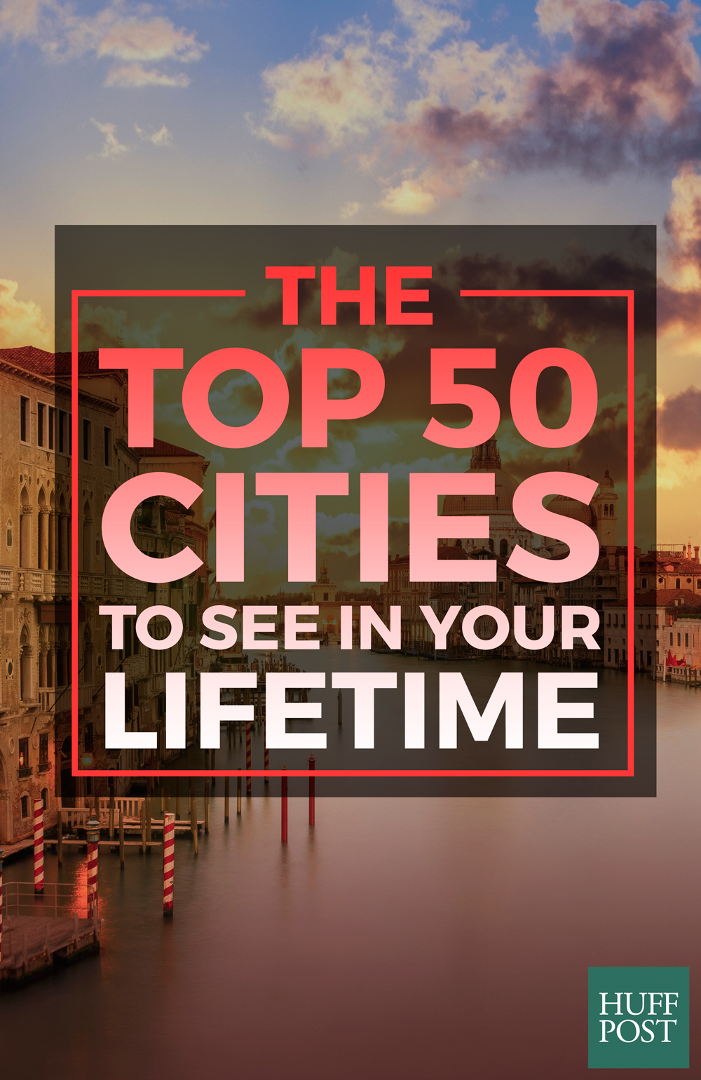 The top 50 cities to see in your lifetime architecture for Top 50 architects in the world