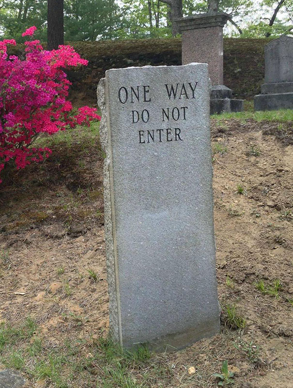 Do Not Enter 50 Brilliant Tombstones By